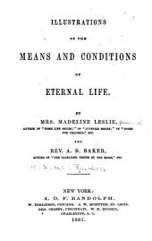 Illustrations of the Means and Conditions of Eternal Life