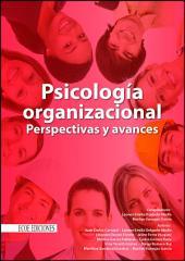 Psicología organizacional: Perspectivas y avances