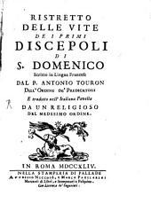 Ristretto delle vite dei primi discépoli di S. Domenico