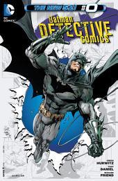Detective Comics (2012-) #0