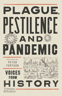Plague  Pestilence and Pandemic