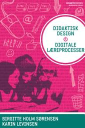 Didaktisk design - digitale læreprocesser