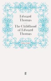 The Childhood of Edward Thomas