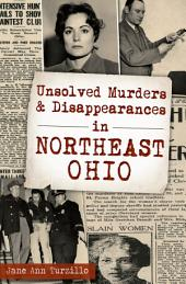 Unsolved Murders and Disappearances in Northest Ohio