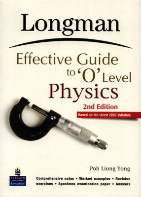 Longman Effective Guide to O Level Physics