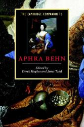 The Cambridge Companion to Aphra Behn