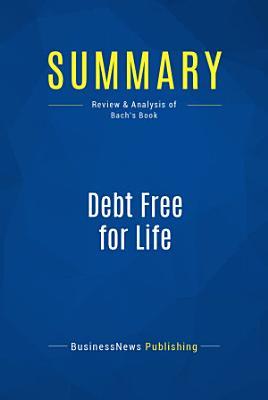 Summary  Debt Free for Life
