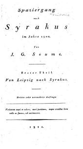 Spaziergang nach Syrakus im Jahre 1802. 3. sehr verm. Aufl: Teil 1