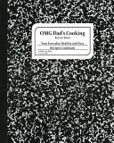 Omg Dad's Cooking