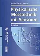 Physikalische Messtechnik mit Sensoren PDF