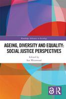 Ageing  Diversity and Equality  Social Justice Perspectives  Open Access  PDF