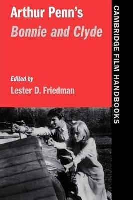 Arthur Penn s Bonnie and Clyde PDF