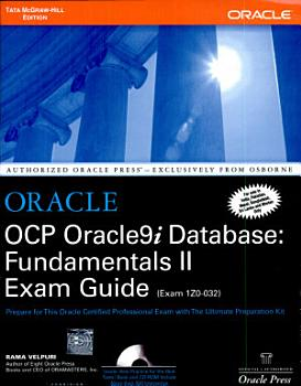 Oracle Ocp Oracle 9I Database  Fundamentals Ii Exam Guide  With Cd  PDF
