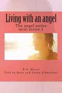 Living with an Angel