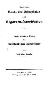 Verbesserte Rauch- und Schnupftabak- und Cigarren-Fabrikation