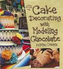 Cake Decorating with Modeling Chocolate PDF