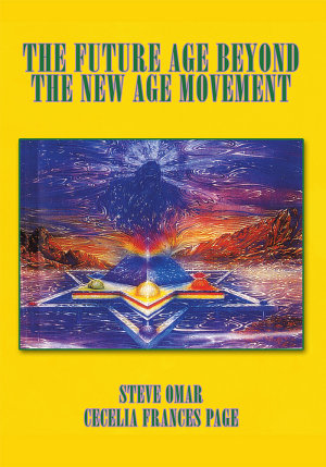 The Future Age Beyond the New Age Movement