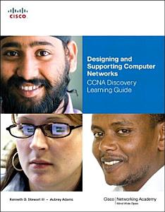 Designing and Supporting Computer Networks  CCNA Discovery Learning Guide