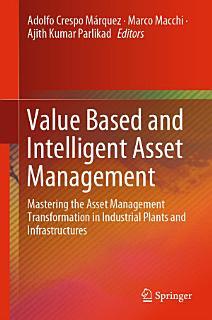 Value Based and Intelligent Asset Management Book