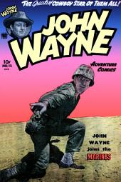 John Wayne Adventure Comics, Number 12, John Wayne Joins the Marines