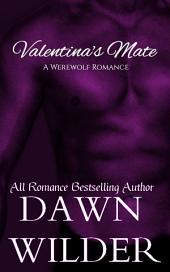 Valentina's Mate (Werewolf Romance)