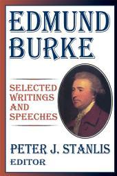 Edmund Burke: Essential Works and Speeches