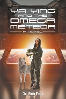 Ya Ying and the Omega Meteor PDF