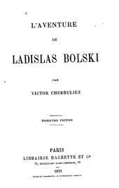 L'aventure de Ladislas Bolski