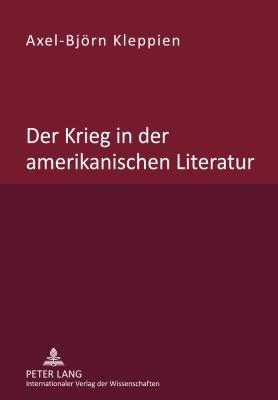 Der Krieg in der amerikanischen Literatur PDF