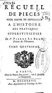 Recueil de pieces pour servir de supplément a l'histoire des pratiques superstitieuses