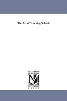 The Art of Teaching School PDF