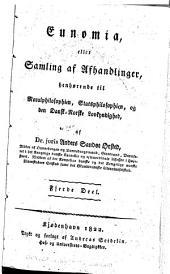 Eunomia: eller Samling af afhandlinger, henhørende till moralphilosphien, statsphilosphien, og den dansk-norske lovkyndighed, Bind 4