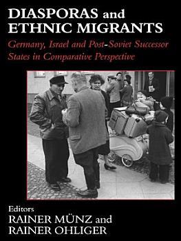 Diasporas and Ethnic Migrants PDF