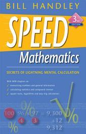 Speed Mathematics: Edition 3