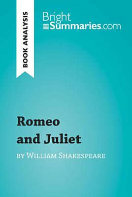 Romeo and Juliet by William Shakespeare  Book Analysis