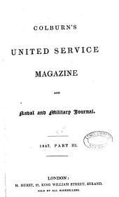 The United Service Magazine: Volume 55; Volume 1847, Issue 3