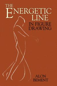 The Energetic Line in Figure Drawing Book