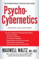 Psycho Cybernetics  Updated and Expanded