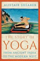 The Story of Yoga PDF