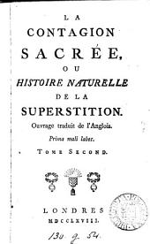 La contagion sacrée, ou Histoire naturelle de la superstition, tr. de l'angl. [or rather, written by P.H.D. von Holbach].