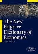 The New Palgrave Dictionary of Economics