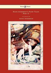 Hans Andersen's Fairy Tales - Illustrated by Anne Anderson -: Part 2