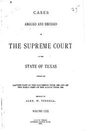 Cases Argued and Decided in the Supreme Court of the State of Texas: Volume 70