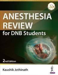 Anesthesia Review for DNB Students PDF