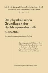 Die Physikalischen Grundlagen der Hochfrequenztechnik: Ausgabe 3