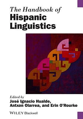 The Handbook of Hispanic Linguistics PDF