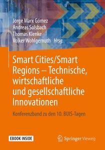 Smart Cities Smart Regions     Technische  wirtschaftliche und gesellschaftliche Innovationen PDF