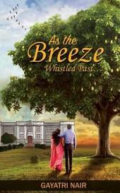 As The Breeze Whistled Past…