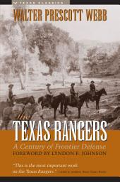 The Texas Rangers: A Century of Frontier Defense, Edition 2
