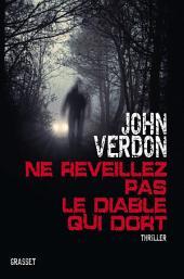 Ne réveillez pas le diable qui dort: Thriller - traduit de l'américain par Philippe Bonnet et Sabine Boulongne
